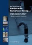 Handbuch der Bauwerkstrocknung.