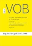 VOB Ergänzungsband 2015 zur VOB Gesamtausgabe 2012