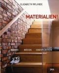 Materialien. Wände - Böden - Oberflächen.