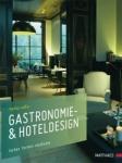 Gastronomie- & Hoteldesign.