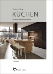 Küchen. Handbuch der Küchenplanung.