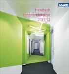 BDIA Handbuch Innenarchitektur 2012/2013.