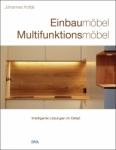 Einbaumöbel, Multifunktionsmöbel.