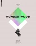 Wonder Wood.