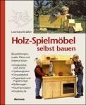 Holz-Spielmöbel selber bauen.