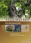 Die Baumporträts - HolzWerken.