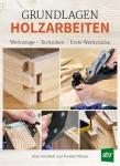 Grundlagen Holzarbeiten.