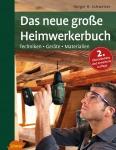 Das neue große Holz-Handwerkerbuch.