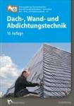 Dach-, Wand- und Abdichtungstechnik.