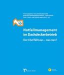 Notfallmanagement im Dachdeckerbetrieb.