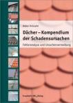 Dächer - Kompendium der Schadensursachen.