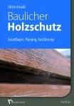Baulicher Holzschutz.