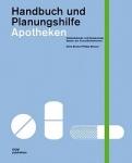 Neue Apotheken. Handbuch und Planungshilfe.