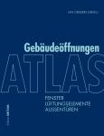 Edition Detail: Atlas Gebäudeöffnungen