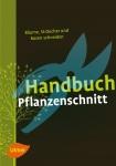 Handbuch Pflanzenschnitt.