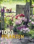 1001 Pflanzen für Haus und Garten