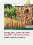 Zäune, Tore und Gabionen im Garten- und Landschaftsbau.