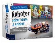 Die große Baubox: Roboter selber bauen und erleben