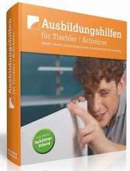 Ausbildungshilfen für Tischler / Schreiner.