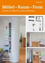 Möbel - Raum - Form.