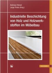 Industrielle Beschichtung von Holz und Holzwerkstoffen im Möbelbau.