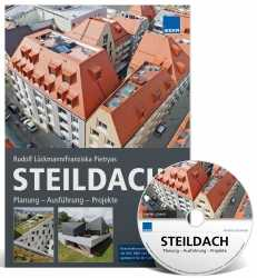 Steildach: Planung – Ausführung – Projekte.