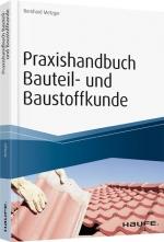 Praxishandbuch Bauteil- und Baustoffkunde.