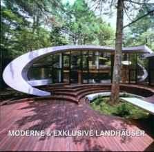 Moderne & exklusive Landhäuser