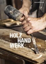 Holz Hand Werk.