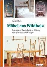 Möbel aus Wildholz.