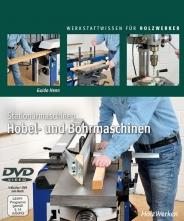Stationärmaschine - Hobel- und Bohrmaschinen.