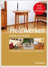 HolzWerken - Tische und Stühle.