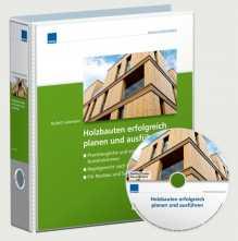 Holzbauten erfolgreich planen und ausführen.
