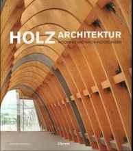 Holz - Architektur.
