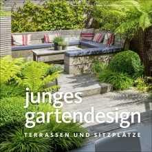 Junges Gartendesign – Terrassen und Sitzplätze