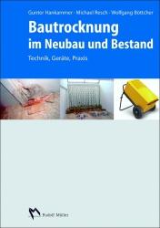 Bautrocknung im Neubau und Bestand.