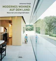 modernes wohnen auf dem land medienservice holzhandwerk. Black Bedroom Furniture Sets. Home Design Ideas
