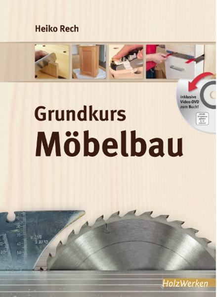 Grundkurs Möbelbau.