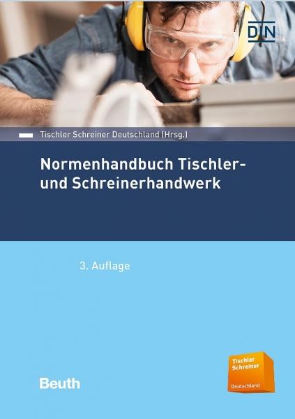 Normen-Handbuch Tischler- und Schreinerhandwerk.