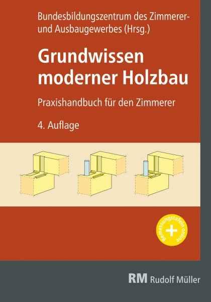 Grundwissen moderner Holzbau.