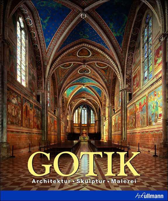 Meisterwerke europ ischer stilepochen gotik renaissance - Architektur gotik ...